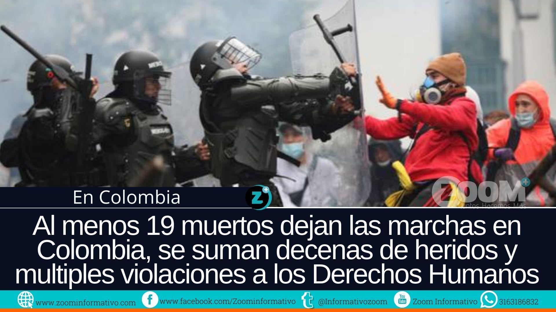 La protesta en Colombia deja al menos 19 muertos y alarmantes cifras de violación a los Derechos Humanos