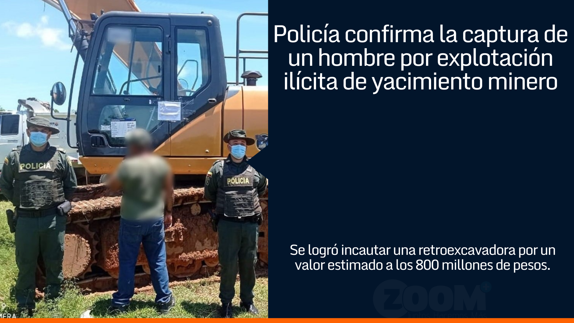 Policía captura a un hombre por explotación ilícita de yacimiento minero