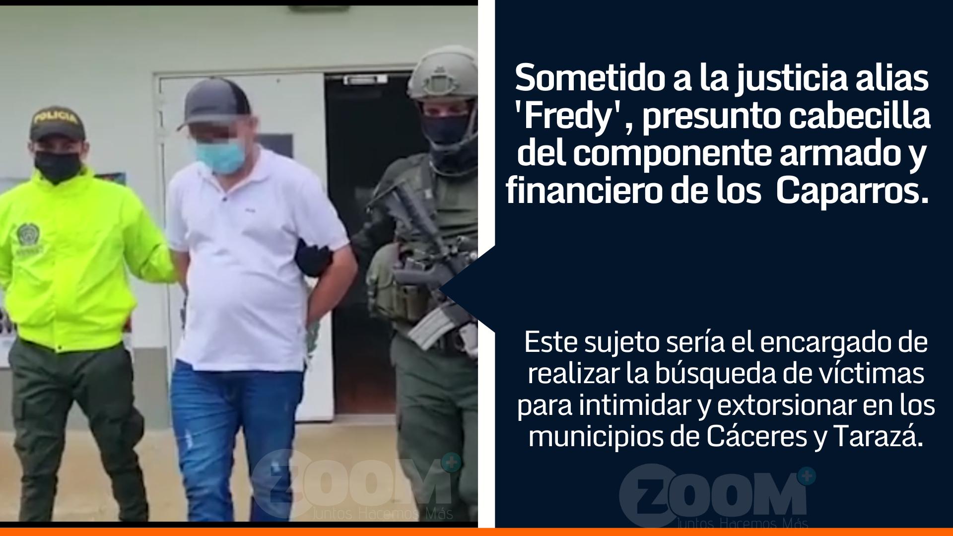 Sometido a la justicia alias Fredy, presunto cabecilla del componente armado y financiero del GAO Caparros.
