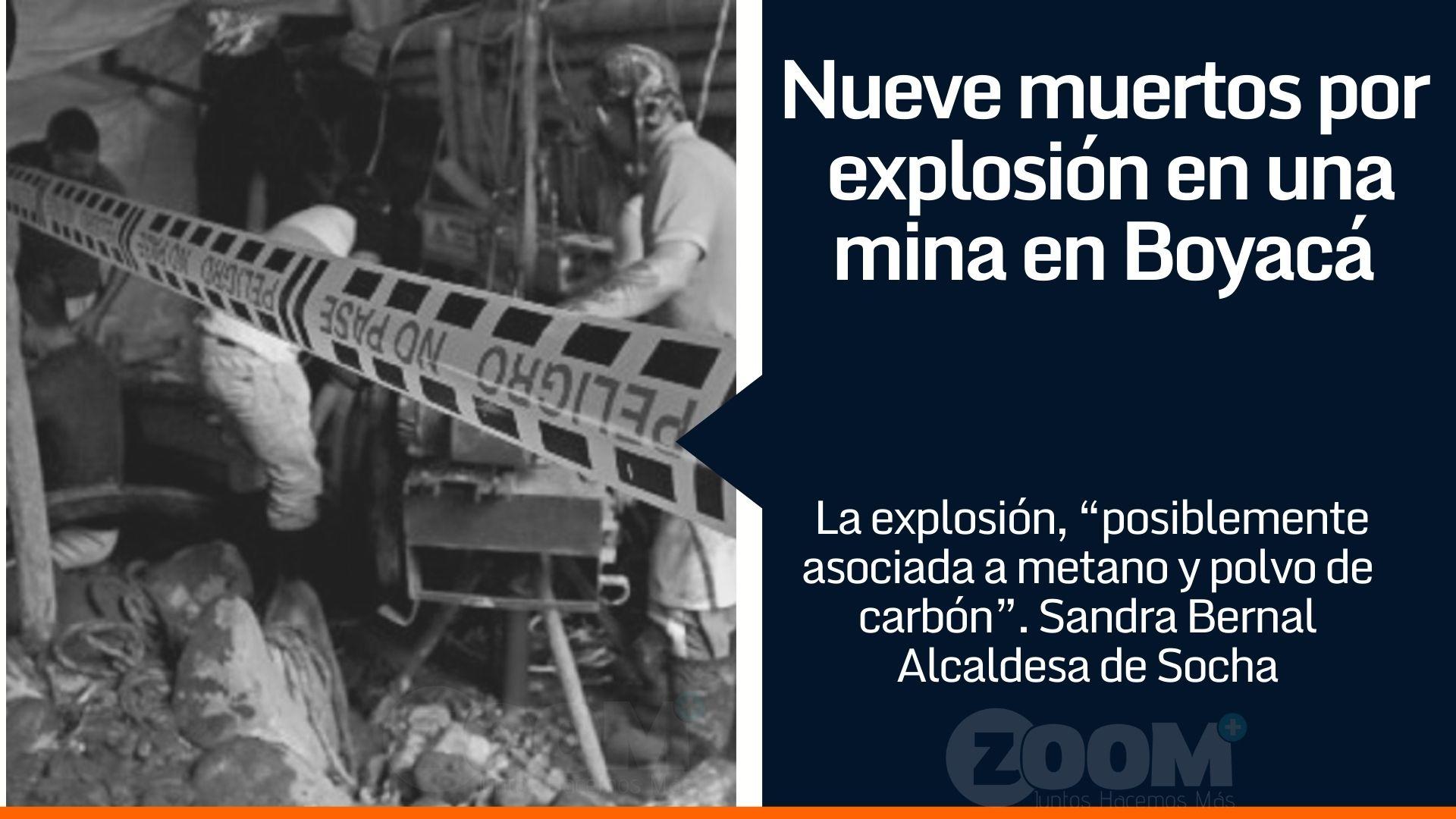 9 mineros muertos en Mina de Carbón en Socha, Boyacá